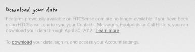Ako koristite HTC Sense imate rok do 30. aprila da spasite vaše podatke od brisanja!